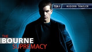 The Bourne Supremacy - Modern Trailer