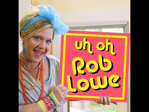 Uh Oh, Rob Lowe