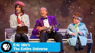 ERIC IDLE'S THE ENTIRE UNIVERSE | Official Trailer | PBS