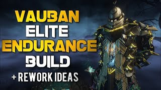 Warframe: Elite Endurance Vauban Build + Rework Ideas