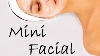 Mini/Facial, paso a paso