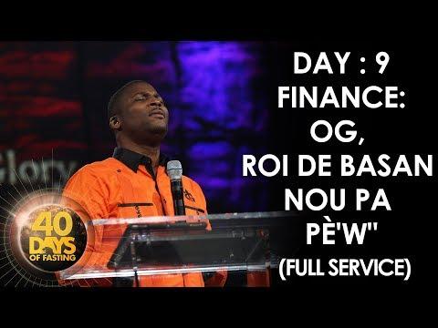 Pasteur Grégory Toussaint | 40 DAY FAST - 9ème Jour | Finance:  | Tabernacle de Gloire