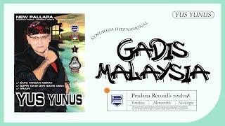 Yus Yunus ft New Pallapa - Gadis Malaysia  Musik