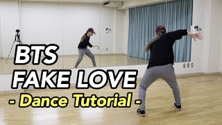 BTS (방탄소년단) - 'FAKE LOVE' dance tutorial (slow, mirror) by. Yu Kagawa