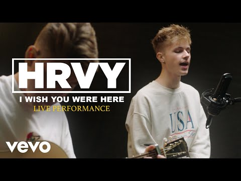 "HRVY - ""I Wish You Were Here"" Official Performance 