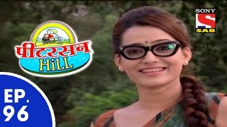 Peterson Hill - पीटरसन हिल - Episode 96 - 8th June, 2015