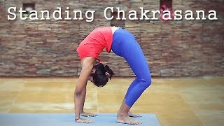 How to do Standing Chakrasana!
