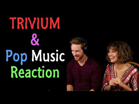Male vs Female React | TRIVIUM & POP Music
