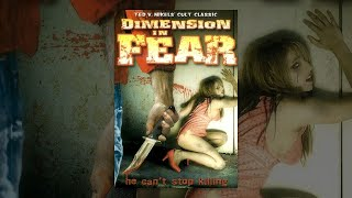 Dimension in Fear Full Horror Movie