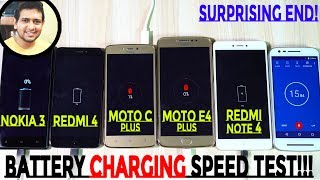 Moto E4 Plus VS Redmi 4, Note 4, Nokia 3 & C Plus BATTERY CHARGING Speed Test! (Surprising End)