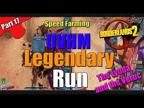 Borderlands 2   The Legendary Run   UVHM Speed Farm   #17   The Lyuda and Veruc