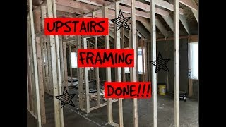DIY Home Build: Upstairs Framing DONE!