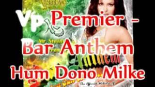 Vp Premier Mukesh Asha Bhosle Hum Dono Milke Remix Tumhari Kasam Bar Anthem