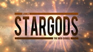 STARGODS - Links the web series | Trailer Ufficiale Italiano #1 [HD]