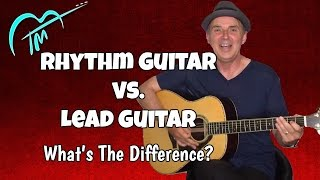 Rhythm Guitar Vs. Lead Guitar What's The Difference?