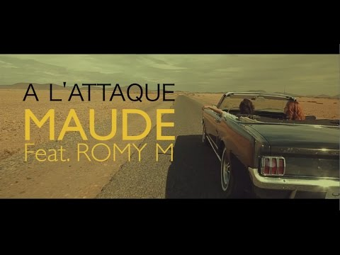 MAUDE - A L'attaque