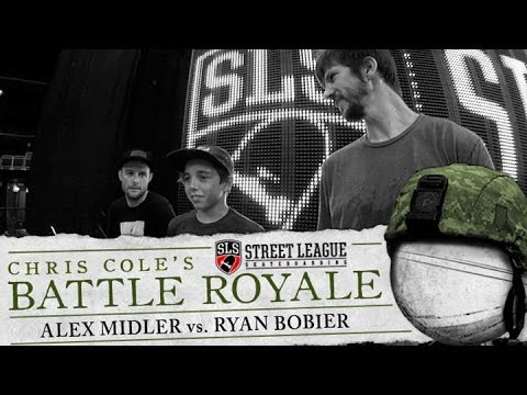 Alex Midler & Ryan Bobier - Battle Royale at Street League
