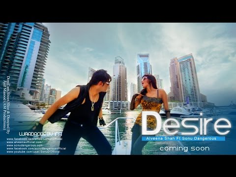 www.sonudangerous.com www.alveenaofficial.com Song: Desire Singer: Sonu Dangerous & Alveena Shah Choreographed by : The Dangerous Dance Studios Direction: DO...