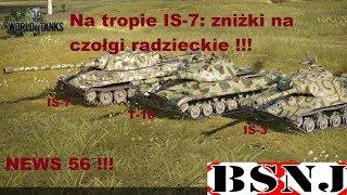 WoT Xbox . Na tropie IS-7: zniżki na czołgi radzieckie !!! News 56 !!!