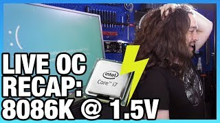 Stream Recap: Live Overclock Results for Intel i7-8086K (5.35GHz)