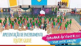 Equipe GRAVE| Apresentação de Encerramento - 13ª Gincana do Vieira