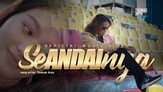 download lagu Thomas Arya - Seandainya (   ) mp3