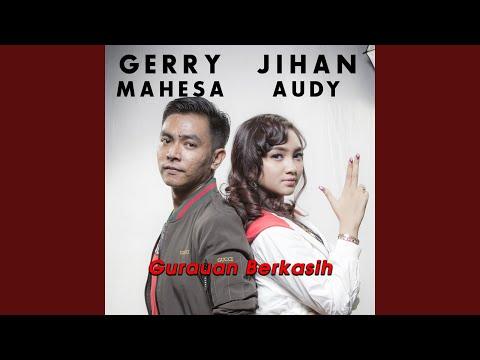 Download  Gurauan Berkasih feat. Gerry Mahesa Gratis, download lagu terbaru