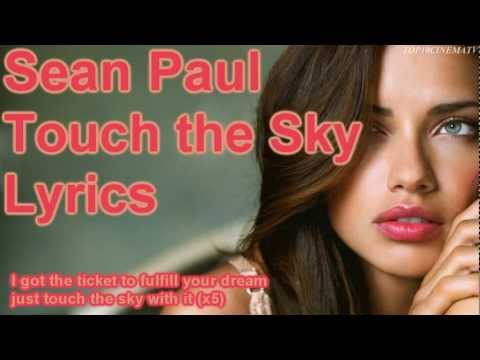 ♛sean Paul - Touch The Sky Feat. Dj Ammo [lyrics] [hq] video