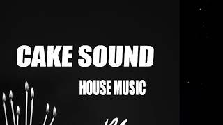 Cake - House Music