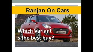 Maruti Swift 2018 Variants Explanation LDi, VDi, ZDi, ZDi+ Ranjan on cars