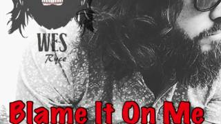 Blame It On Me by Wes Ryce (Adam Wakefield cover)