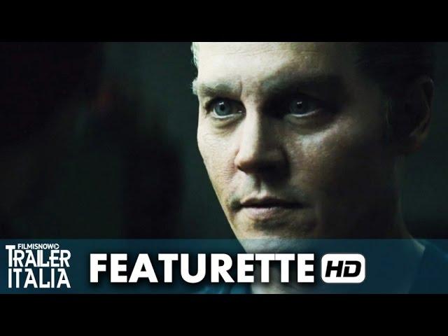 Black Mass - L'ultimo Gangster Featurette 'La realizzazione' (2015) - Johnny Depp [HD]