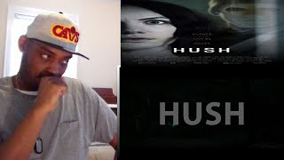 Hush Official Trailer REACTION!!!