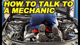 How To Talk To A Mechanic