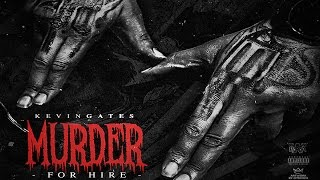 Kevin Gates - Mexico (Murder For Hire)