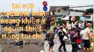 video ghi lai canh tai nan xe container dam 21 xe may dang cho den do