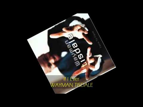 Wayman Tisdale - IF I EVER