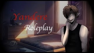 Yandere Roleplay: You're Mine...