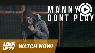 Manny - Don't Play [Music Video] @mannyofficialw