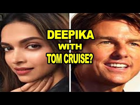Deepika Padukone auditioned for Tom Cruise film The Mummy| Deepika Padukone| Tom Cruise