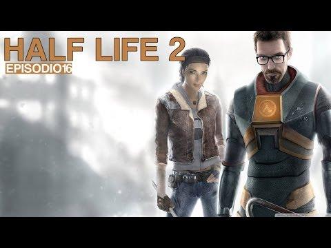 HALF-LIFE 2 - Episodio 16 - Generadores