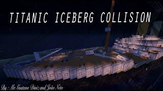 Titanic Iceberg Collision - Minecraft
