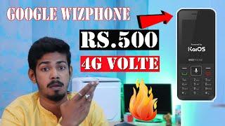 सबसे सस्ता 4G Volte Phone - Google Wizphone at Rs 500 |यह video miss मत करना [The 117]