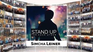 SIMCHA LEINER ft. 1001 Voices - Stand Up For Each Other - Official Music Video