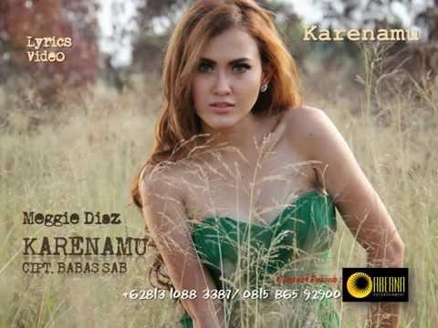 Download  KARENAMU Meggie Diaz Gratis, download lagu terbaru