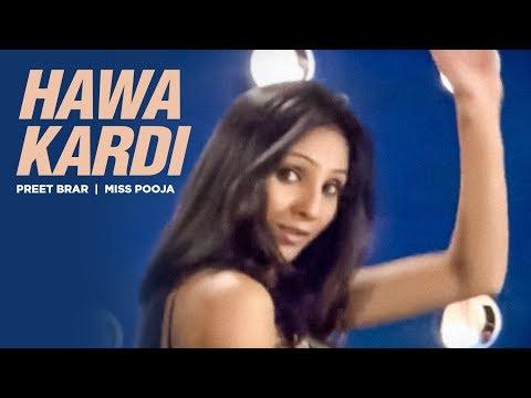 Hawa Kardi Preet Brar Miss Pooja (Full Song) | Poodna