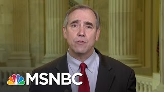 Jeff Merkley: Steve Bannon Is A 'White Nationalist,' Should Be Nowhere Near White House | MSNBC