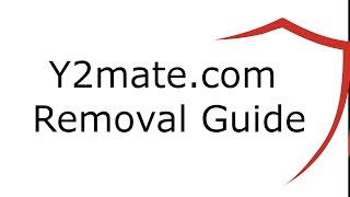 Y2mate.com Virus Removal Guide