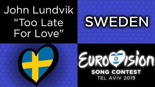 "TessHex Reviews: ""Too Late For Love"" by John Lundvik (Sweden)"