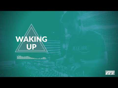 Waking Up | August 19 Mix